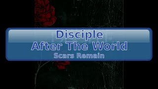 Disciple - After The World [HD, HQ]