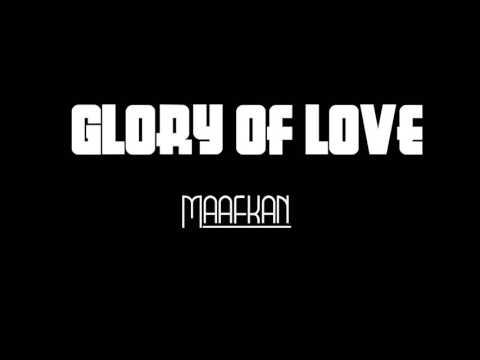 Glory Of Love - Maafkan (Lyric)