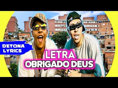 MC Paulin da Capital e MC Lipi - Obrigado Deus (Letra Oficial)