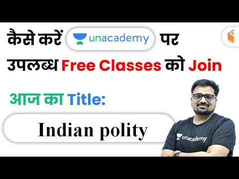 How to Join Unacademy Free Live Classes? Indian Polity by Ankit Sir