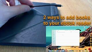 How to transfer ebooks to a Kobo Libra H2O e-reader (ebook reader)