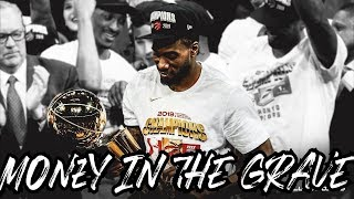"Kawhi Leonard Mix ""Money In The Grave"" (JOURNEY) ᴴᴰ"