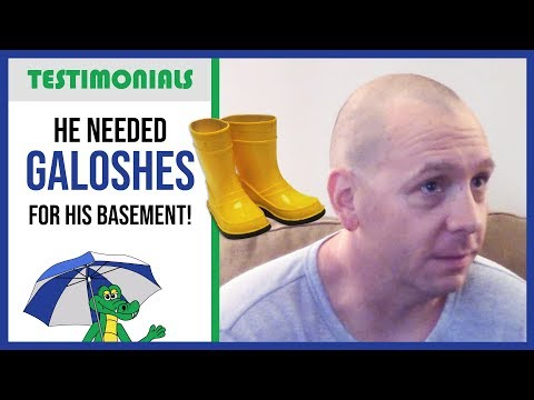 🐊 He Needed Galoshes For His Basement! - Dry Guys Testimonial