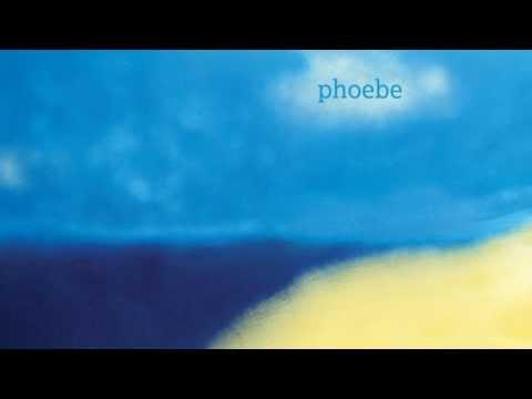 Andrew Milloy - Phoebe