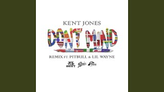 Don't Mind (Remix)