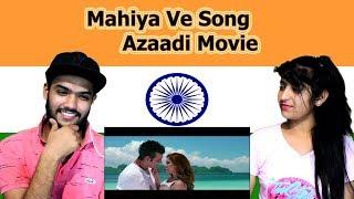Indian reaction on Mahiya Ve Song | Azaadi Movie | Swaggy d
