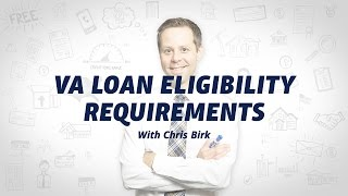 VA Home Loan Eligibility and Entitlement