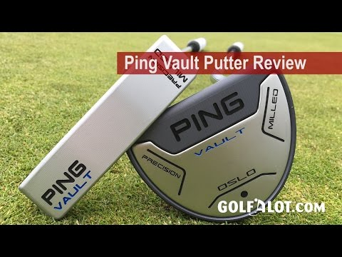 Ping Vault Putter Review By Golfalot