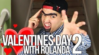 VALENTINES WITH ROLANDA 2