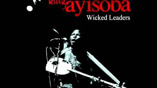 King Ayisoba   Wicked Leaders
