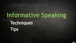 Informative Speaking Techniques & Tips