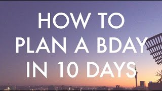 How to plan a birthday party in 10 days