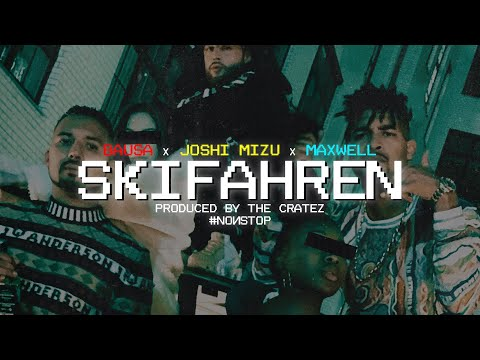 Bausa Maxwell Joshi Mizu X The Cratez Skifahren Official Video