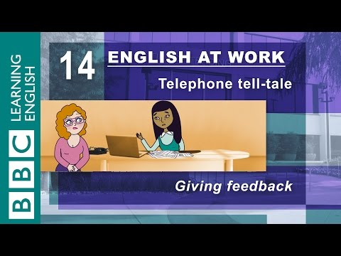 Giving feedback - 14 - English at Work shows you how