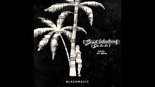Bad Intentions De De De Latest Single By Ejay Blackmagic