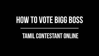 Bigg Boss Tamil Vote Online