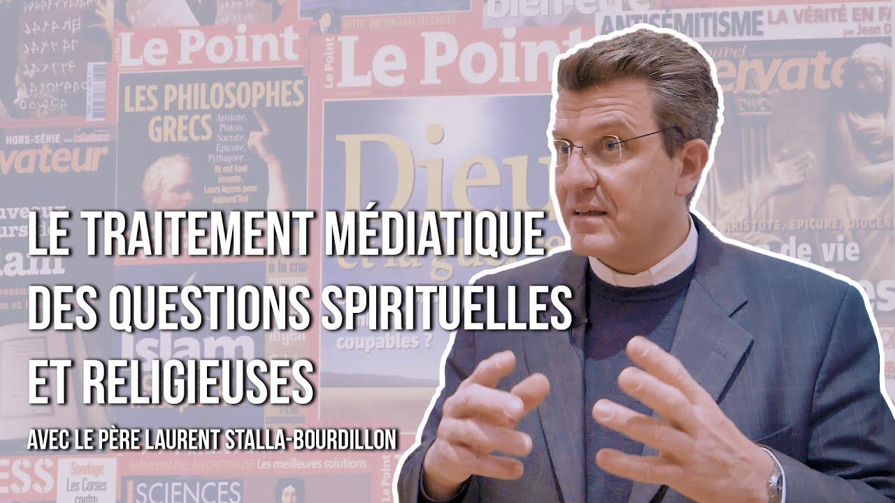 Le Service pour les Professionnels de l'Information avec le père Laurent Stalla-Bourdillon