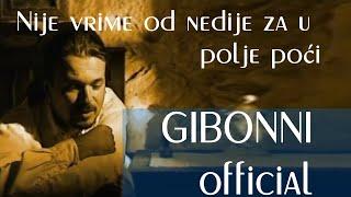 """Video thumbnail of """"Gibonni - Nije vrime od nedije za u polje poci"""""""