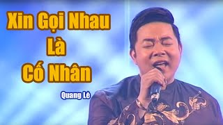 xin-goi-nhau-la-co-nhan-quang-le-nhac-vang-hay-nhat-2020