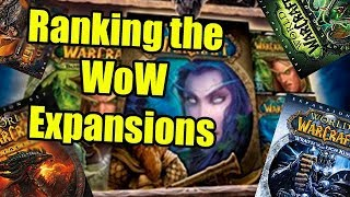 Ranking the World of Warcraft Expansions (From Worst to Best) | WoWcrendor