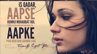 Is Qadar Aapse Humko - Remake