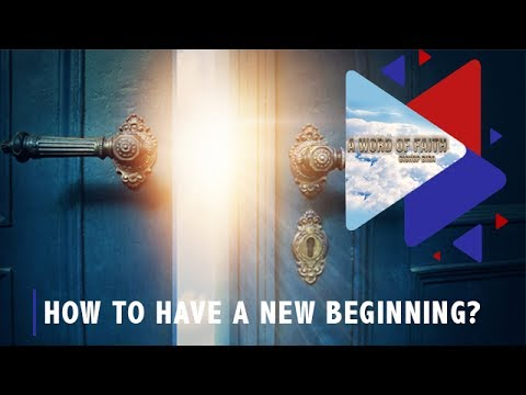 How to have a New Beginning?