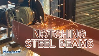 """How to Mark out and notch steel beams - Structural steel work fabrication. 9""""angle grinder"""