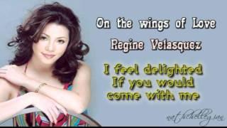 Regine Velasquez   On The Wings Of Love W Lyrics