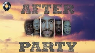 After Party   Nollywood Latest Movies 2016/2017