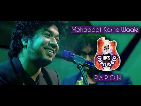 Download Mohabbat Karna Wale - Papon | MTV Unplugged HD Mp4 3GP Video and MP3