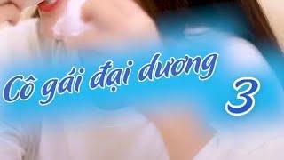 co-gai-dai-duong-tap-3-nang-tien-ca-phim-vien-tuong-tiktok-2020-reency-ngo-x-gia-long