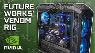 GeForce Garage - Future Works' Venom Rig