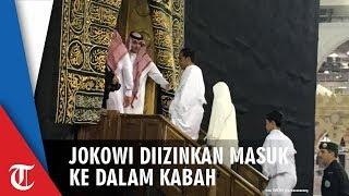 Detik-detik Jokowi Masuk ke Dalam Kabah saat Umrah