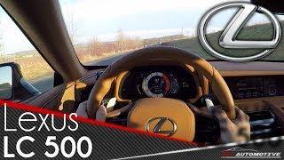 Lexus LC 500 POV Test Drive + Acceleration 0 - 270 km/h + TOP SPEED + BRUTAL SOUND
