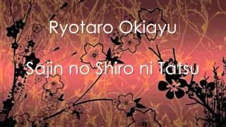 Ryotaro Okiayu - Sajin No Shiro Ni Tatsu