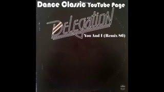Delegation - You And I (86 Remix)