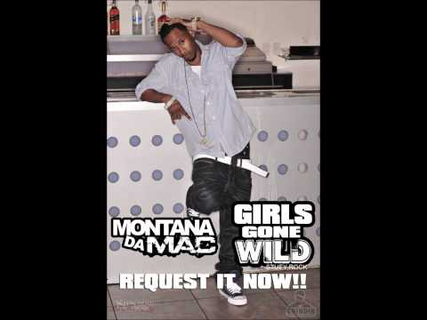 Montana Da Mac feat. Stuey Rock - Girls Gone Wild (Remix)