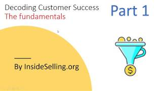 Decoding Customer Success - Video 1/3