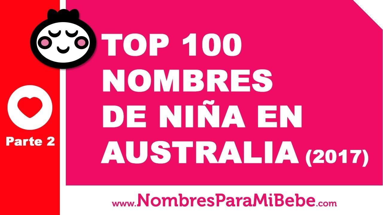 TOP 100 nombres para niñas en Australia 2017 - PARTE 2 - www.nombresparamibebe.com