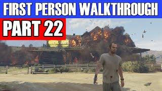 GTA 5 First Person Gameplay Walkthrough Part 22 - KABOOOOM! | GTA 5 First Person