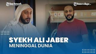BREAKING NEWS Syekh Ali Jaber Meninggal Dunia di RS Yarsi Jakarta, Dalam Keadaan Negatif Covid-19