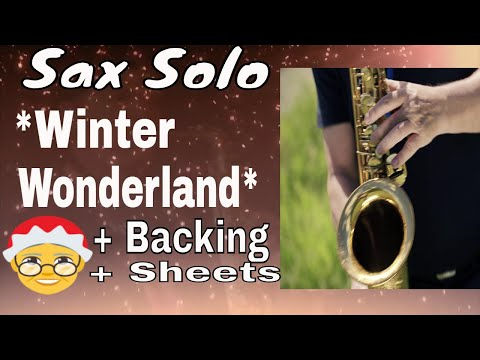 *Winter Wonderland* Saxophon Solo mit Backingtrack/Play along Noten sheet music Saxman Stefan Lamml