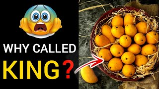 Why Mango Is Called King Of Fruits? | Mango | King Of Fruits | WHY?