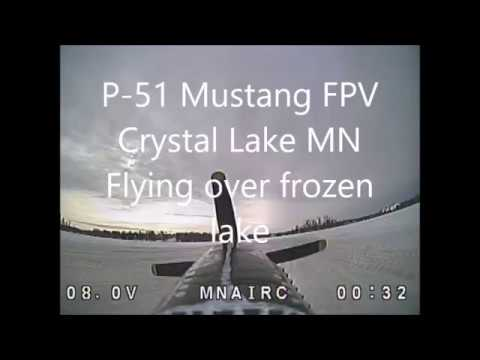 p-51-fpv-crystal-lake1