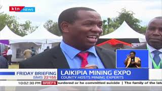 Laikipia County holds first mining conference to discuss how best to capitalise on minerals