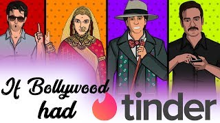 If Bollywood had Tinder! || Shudh Desi Endings