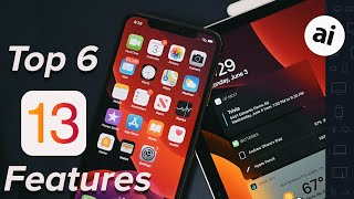 Top 6 Features of iOS13 and iPadOS