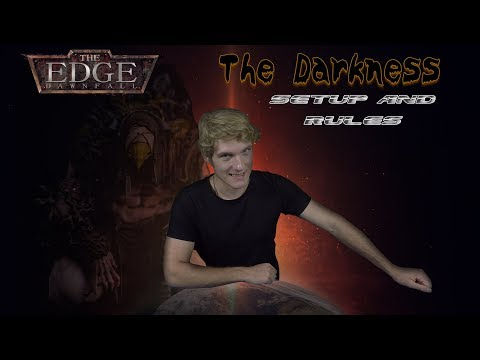 The Edge: Dawnfall The Darkness Setup and Rules