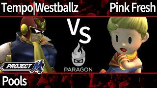 Paragon PM - Tempo | Westballz (C Falcon, Falco) vs Pink Fresh (Lucas) - Pools