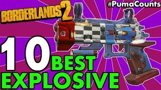 Top 10 Best Explosive Elemental Guns and Weapons for Explosive Builds in Borderlands 2 #PumaCounts